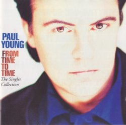 Paul Young - From Time To Time - The Singles Collection (1991)