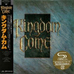 Kingdom Come - Kingdom Come [SHM-CD] (2013) [Japan]