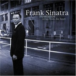 Frank Sinatra - Romance - Songs From The Heart (2007)