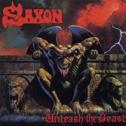 Saxon - Unleash The Beast (1997) [Reissue 2007]