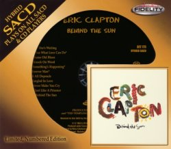 Eric Clapton - Behind The Sun (1985)  [Audio Fidelity 24KT+ Gold, 2014]