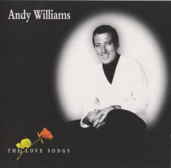 Andy Williams - The Love Songs (1997)