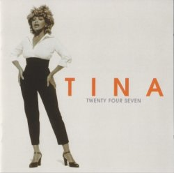 Tina Turner - Twenty Four Seven (1999)