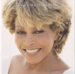 Tina Turner - Wildest Dreams (1996)