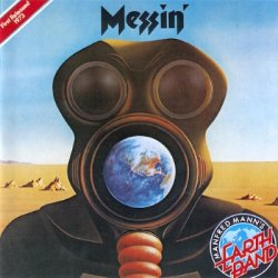 Manfred Mann's Earth Band - Messin' (1988)