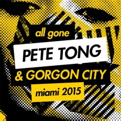 VA - All Gone Pete Tong & Gorgon City - Miami 2015 [2CD] (2015)