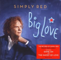 Simply Red - Big Love (2015)