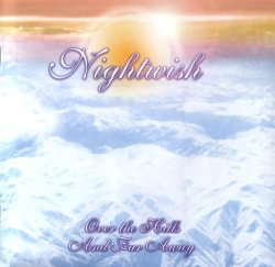 Nightwish - Over The Hills And Far Away - Official Collector's Edition (2007)