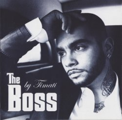 Тимати (Timati)  - The Boss (2009)