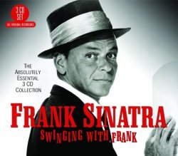 Frank Sinatra - Swinging With Frank - Absolutely Essential [3CD] (2012)