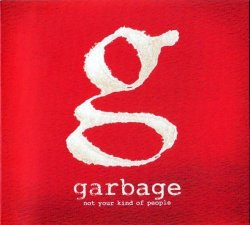 Garbage - Not Your Kind Of People (2012) [Japan]
