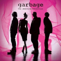 Garbage - The Absolute Collection (2012)
