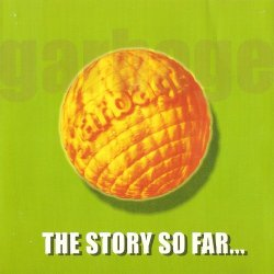 Garbage - The Story So Far... (1999)