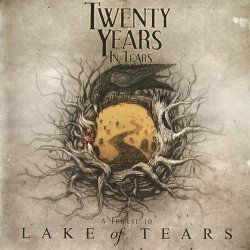 VA - Twenty Years In Tears - A Tribute To Lake Of Tears [2CD] (2012)