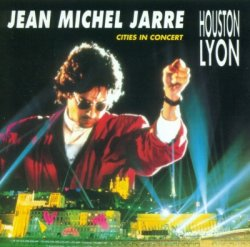 Jean Michel Jarre - Cities In Concert Houston-Lyon (1997)