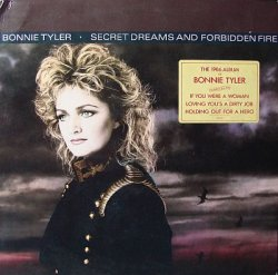 Bonnie Tyler - Secret Dreams And Forbidden Fire (1986) [Vinyl Rip 24bit/96kHz]