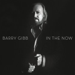 Barry Gibb (ex. Bee Gees) - In The Now - Deluxe Edition (2016)
