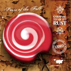 Poets Of The Fall - Carnival Of Rust (2006)