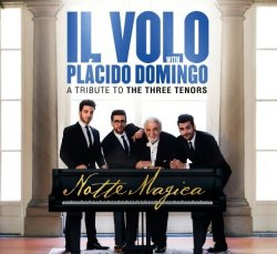 Il Volo - Notte Magica -  A Tribute To The Three Tenors (2016)