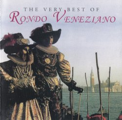 Rondo Veneziano - The Very Best Of Rondo Veneziano (2000)