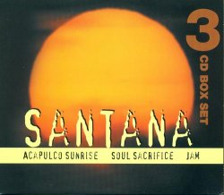 Santana - Acapulco Sunrise, Soul Sacrifice, Jam [3CD] (2006)