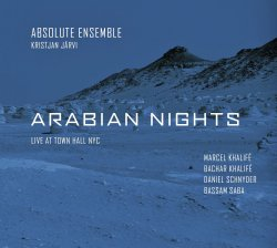 Absolute Ensemble - Arabian Nights: Live at Town Hall NYC (2011)