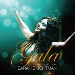 Sarah Brightman - Gala - The Collection (2016) [Japan]