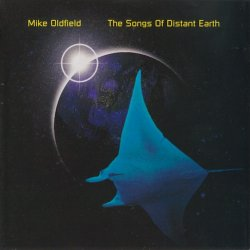 Mike Oldfield - The Songs Of Distant Earth (1994)