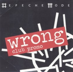 Depeche Mode - Wrong [Club Promo] (2009)