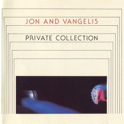 Jon And Vangelis - Private Collection (1990)