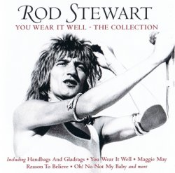 Rod Stewart - You Wear It Well - The Collection (2011)