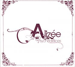 Alizee - Psychedelices [Edition Limitee] (2007)