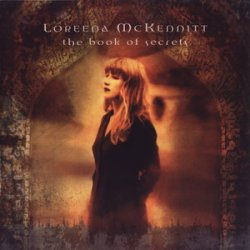 Loreena McKennitt - The Book of Secrets (1997)