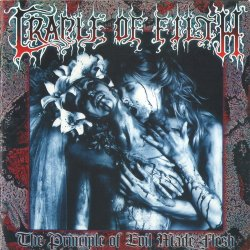 Cradle Of Filth - The Principle Of Evil Made Flesh (1994)