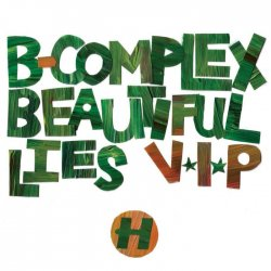 B-Complex - Beautiful Lies VIP (2010) [WEB]