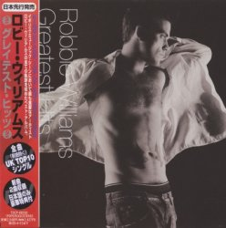 Robbie Williams - Greatest Hits [Japan] (2004)