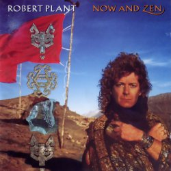 Robert Plant - Now And Zen (1988)