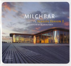 VA - Blank & Jones - Milchbar. Seaside Season 2 (2010)