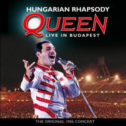 Queen - Hungarian Rhapsody (1986) [Edition 2012]
