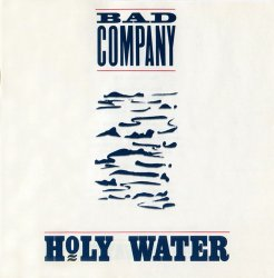 Bad Company - Holy Water (1990)