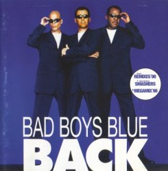 Bad Boys Blue - Back (1998)