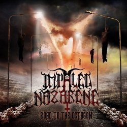 Impaled Nazarene - Road To The Octagon (2010)