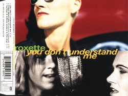 Roxette - You Don't Understand Me [Single] (1995)