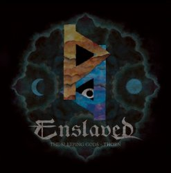 Enslaved - The Sleeping Gods - Thorn (2016)