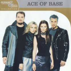 Ace Of Base - Platinum And Gold Collection (2003)
