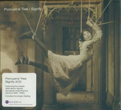 Porcupine Tree - Signify [2CD] (1996) [Edition 2007]