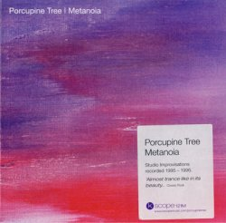 Porcupine Tree - Metanoia (2001) [Edition 2007]
