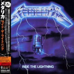 Metallica - Ride the Lightning (1984) [Japaneese Reissue 2006]