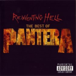 Pantera - Reinventing Hell The Best Of Pantera (2003)