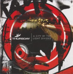 Thursday - A City By The Light Divided (2006)